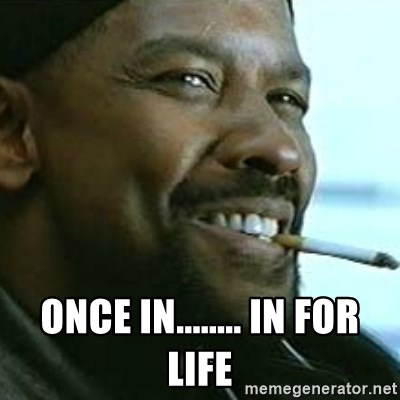 My Nigga Denzel - Once in........ In for life