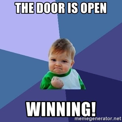 Success Kid - The door is open Winning!