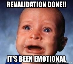 Very Sad Kid - Revalidation done!! It's been emotional