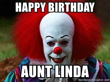 Pennywise the Clown - Happy Birthday  Aunt Linda