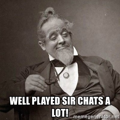 1889 [10] guy - well played sir chats a lot!