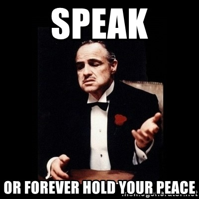 The Godfather - Speak or forever hold your peace
