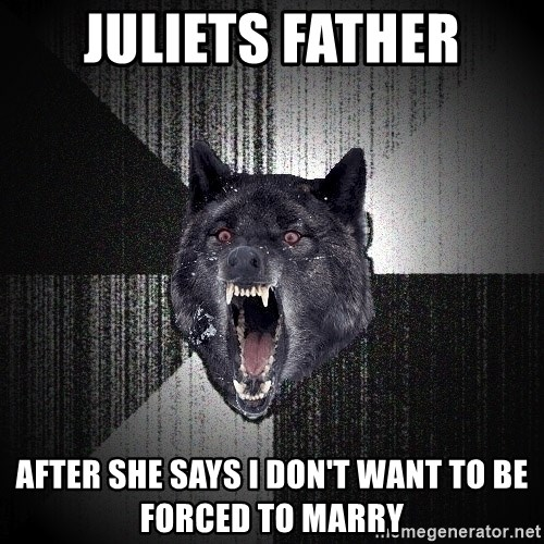 flniuydl - Juliets Father After she says i don't want to be forced to marry