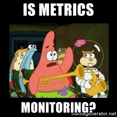 Patrick Star Instrument - Is metrics monitoring?