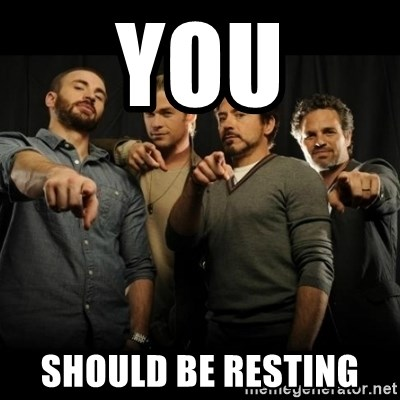 avengers pointing - YOU should be resting