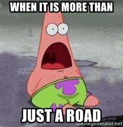 D Face Patrick - When it is more than  just a road