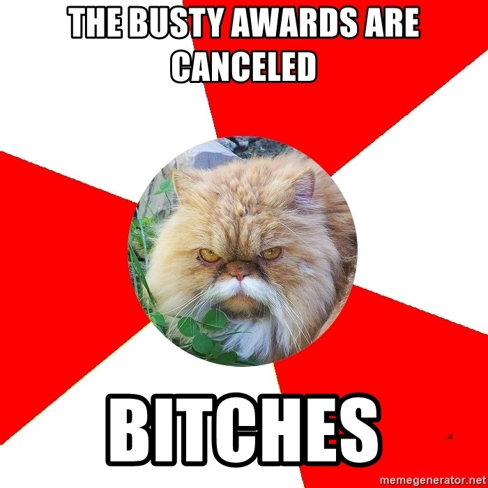 Diabetic Cat - The Busty Awards are canceled Bitches
