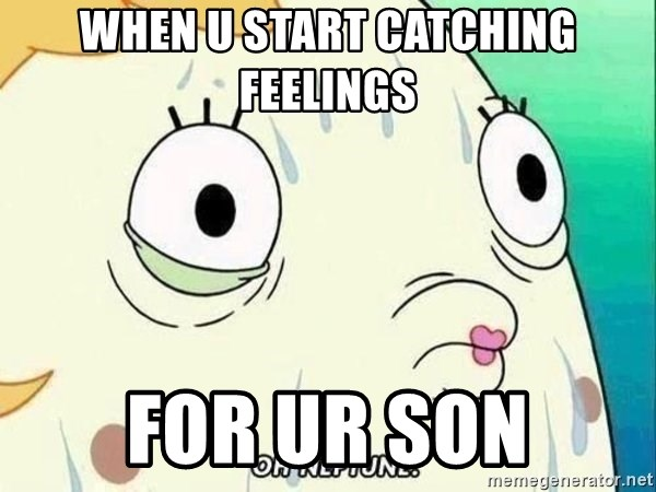 ohhhhhneuptuone - when u start catching feelings for ur son