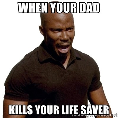 Doakes SURPRISE - when your dad Kills your life saver
