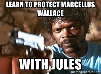 Pulp Fiction - Learn to Protect Marcellus Wallace with Jules