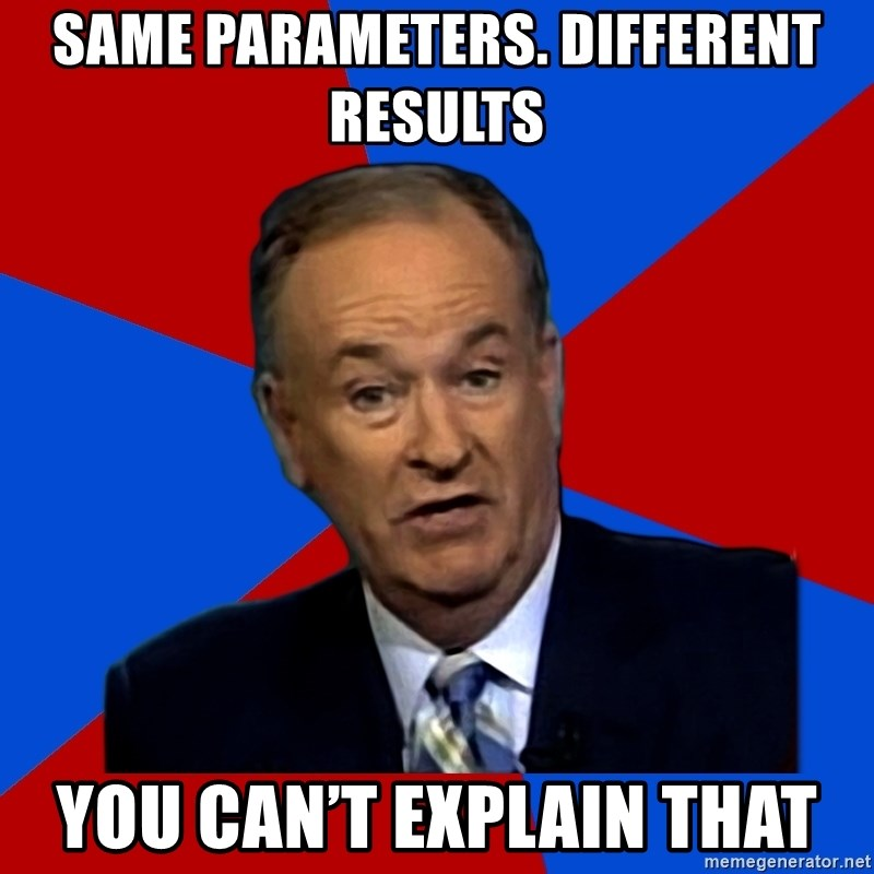 Bill O'Reilly Proves God - Same parameters. Different results  You can't explain that