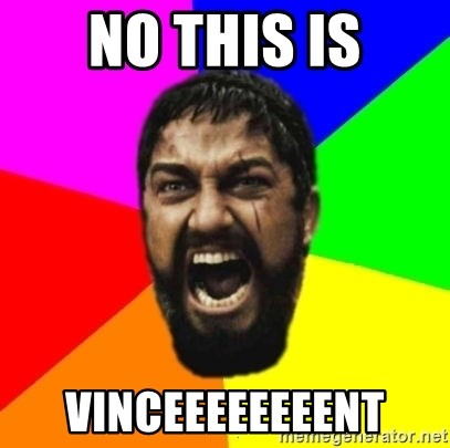 sparta - No this is vinceeeeeeeent