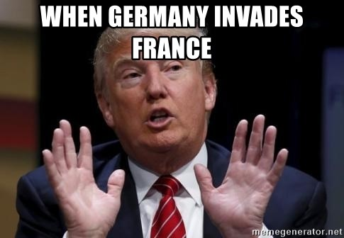 Donald Trump Hates China - when Germany invades France