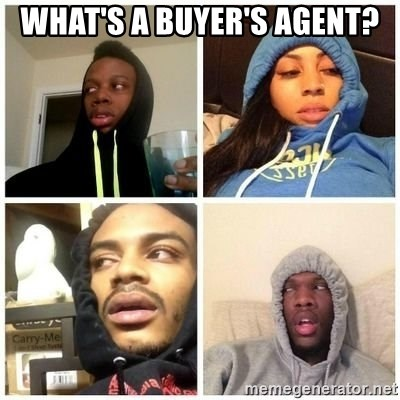 Hits Blunts - what's a buyer's agent?
