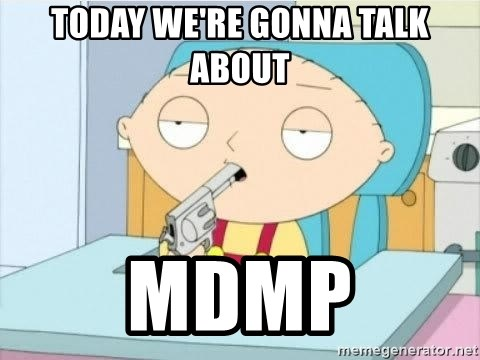Suicide Stewie - TODAY WE'RE GONNA TALK ABOUT MDMP