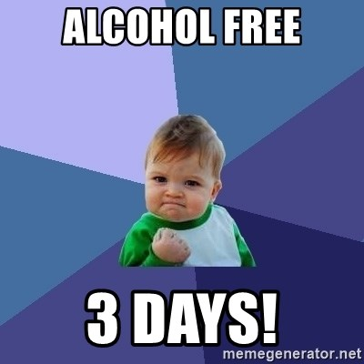Success Kid - alcohol free 3 days!