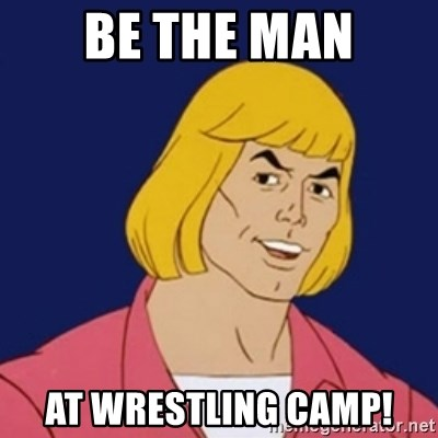 He-man1 - Be the man At wrestling camp!