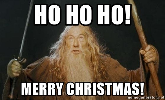 You shall not pass - Ho ho ho! Merry Christmas!