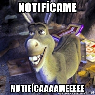 Donkey Shrek - NOTIFÍCAME NOTIFÍCAAAAMEEEEE
