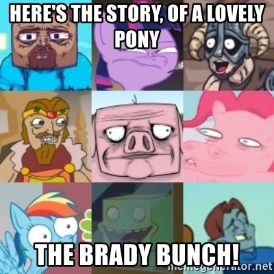 Minecraft Ponies Skyrim - Here's the story, of a lovely pony The Brady Bunch!