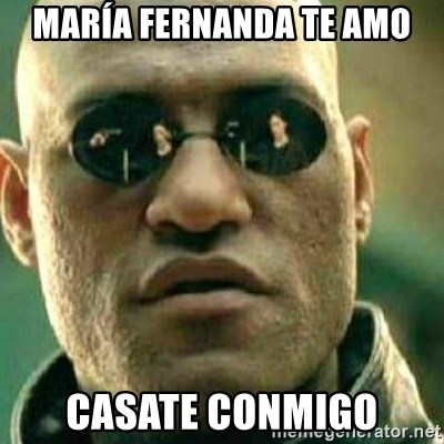 What If I Told You - María Fernanda te AMO Casate conmigo
