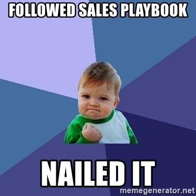 Success Kid - Followed Sales playbook Nailed it