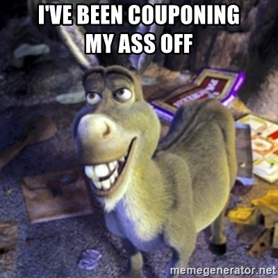 Donkey Shrek - I've been couponing             my ass off