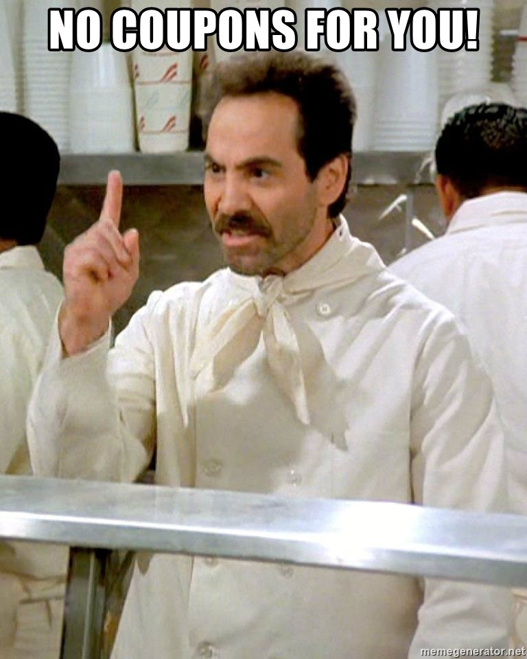 Soup Nazi 2 - No coupons for you!