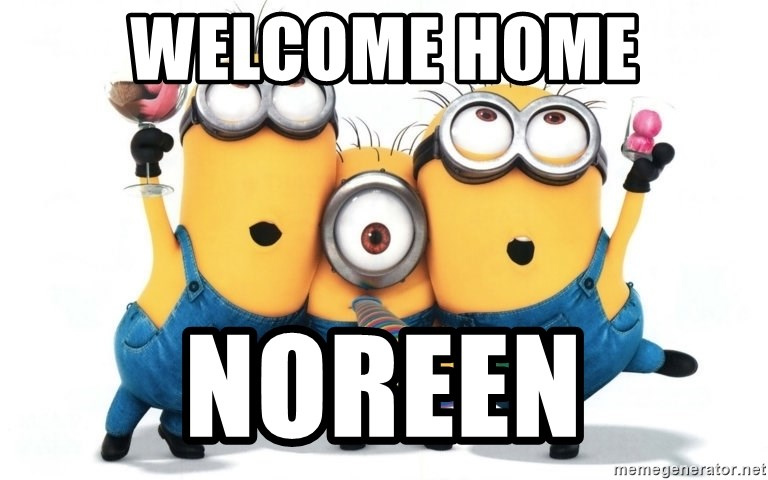 Celebrate Minions - Welcome Home Noreen