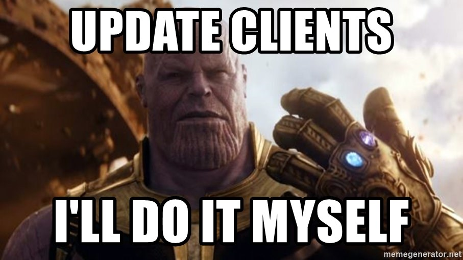 Update Clients I Ll Do It Myself Thanos Missing Invoices Meme