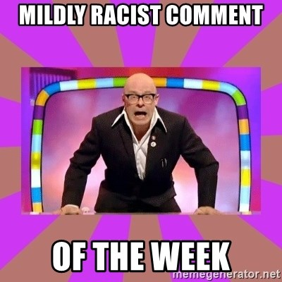 Harry Hill Fight - Mildly racist comment Of the week
