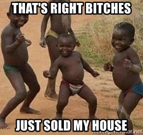 african children dancing - That's right bitches Just sold my house
