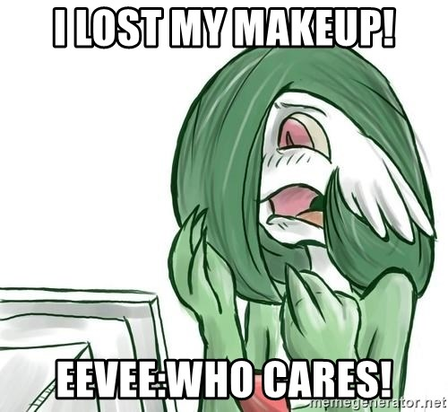 Pokemon Reaction - I lost my makeup! Eevee:who cares!