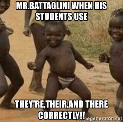 Success African Kid - Mr.Battaglini when his students use  they're,their,and there correctly!!