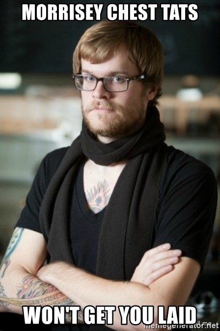 hipster Barista - Morrisey Chest tats won't get you Laid