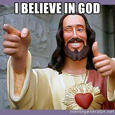 buddy jesus - i believe in god