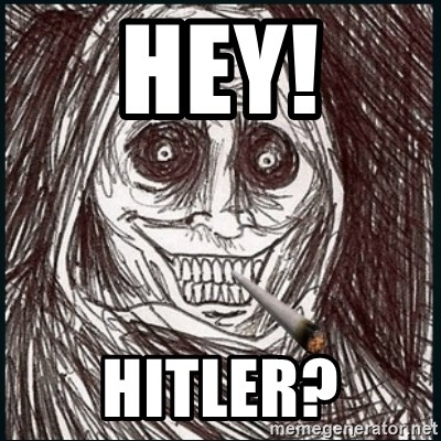 Good Guy Ghost  - hey! hitler?
