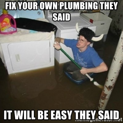 laundry room viking 2012 - fix your own plumbing they said it will be easy they said