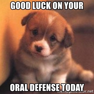 cute puppy - Good luck on your Oral defense today