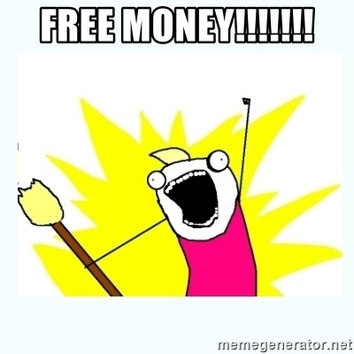 All the things - FREE MONEY!!!!!!!
