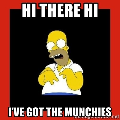 Homer retard - Hi There Hi I've got the munchies