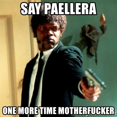 Jules Say What Again - say paellera one more time motherfucker
