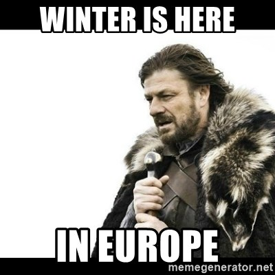 Winter is Coming - winter is here in europe