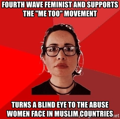 "Liberal Douche Garofalo - fourth wave feminist and supports the ""me too"" movement turns a blind eye to the abuse women face in muslim countries"