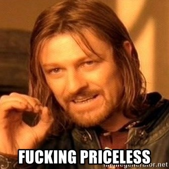 One Does Not Simply - fucking priceless