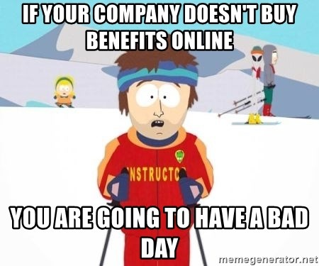 South Park Ski Teacher - If your company doesn't buy benefits online You are going to have a bad day