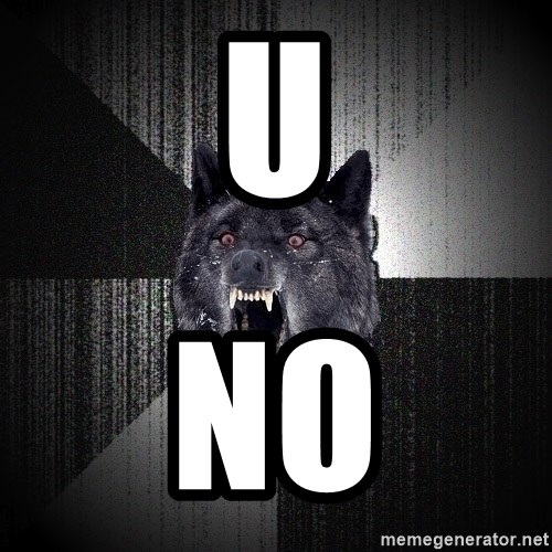 Insanity Wolf - U NO