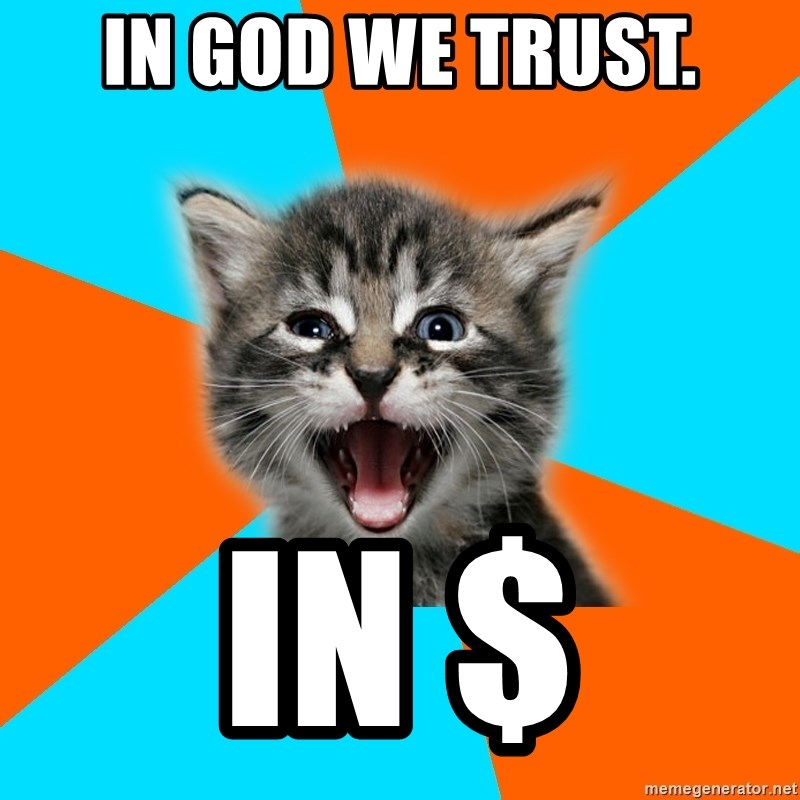 Ib Kitten - in God we trust. in $