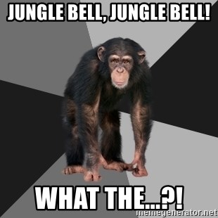 Drunken Monkey - jungle bell, jungle bell! what the...?!