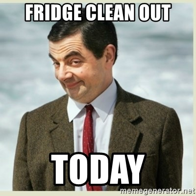 MR bean - Fridge Clean Out TODAY